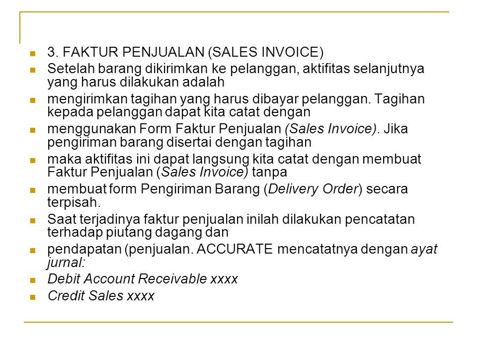 3. FAKTUR PENJUALAN (SALES INVOICE)