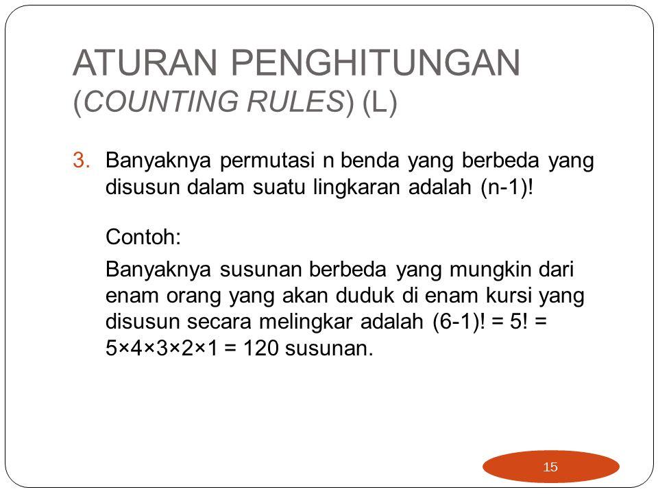 ATURAN PENGHITUNGAN (COUNTING RULES) (L)