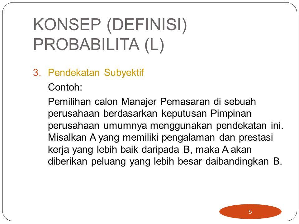 KONSEP (DEFINISI) PROBABILITA (L)