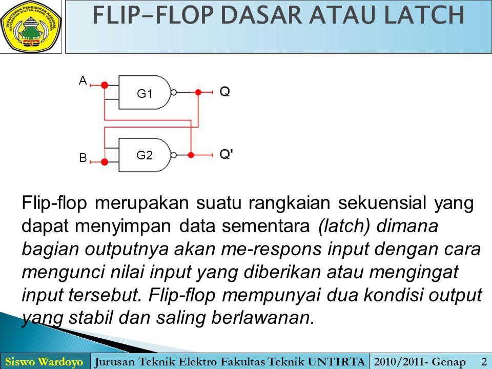 FLIP-FLOP DASAR ATAU LATCH