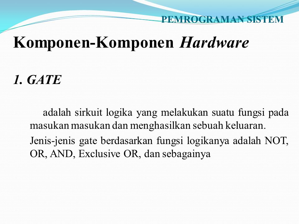 Komponen-Komponen Hardware