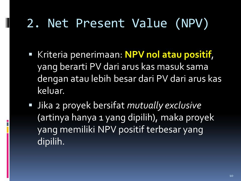 2. Net Present Value (NPV)