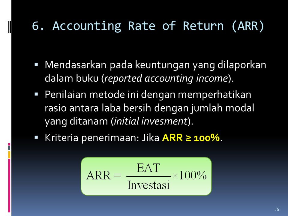 6. Accounting Rate of Return (ARR)