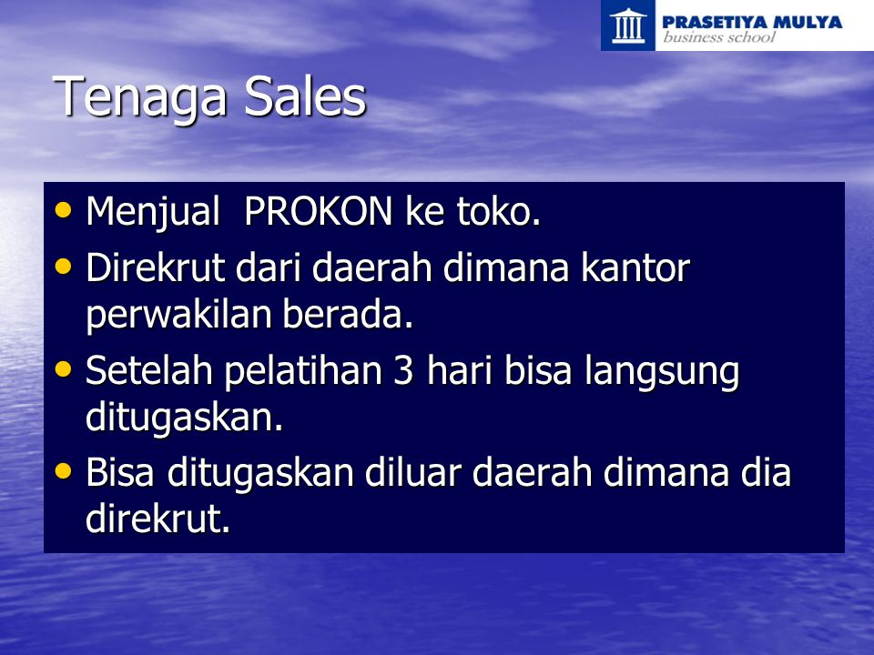 Tenaga Sales Menjual PROKON ke toko.