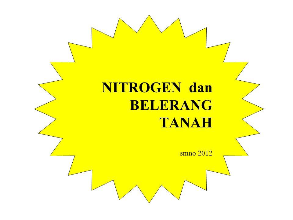 NITROGEN dan BELERANG TANAH smno 2012