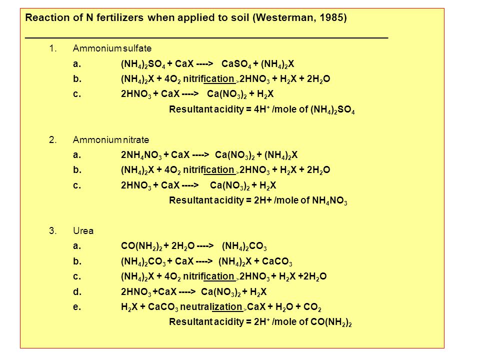 Reaction of N fertilizers when applied to soil (Westerman, 1985)
