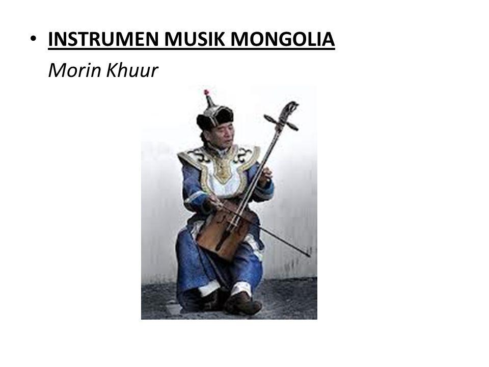 INSTRUMEN MUSIK MONGOLIA