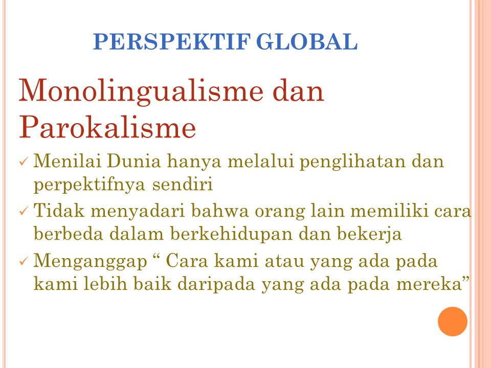 Monolingualisme dan Parokalisme