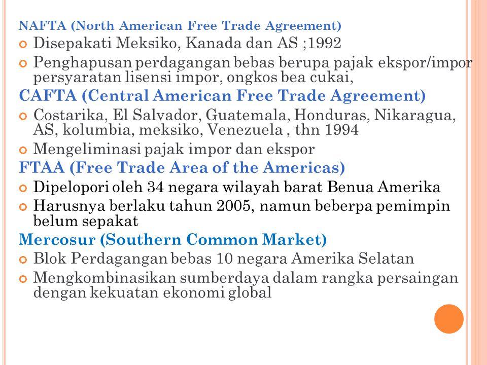 Disepakati Meksiko, Kanada dan AS ;1992