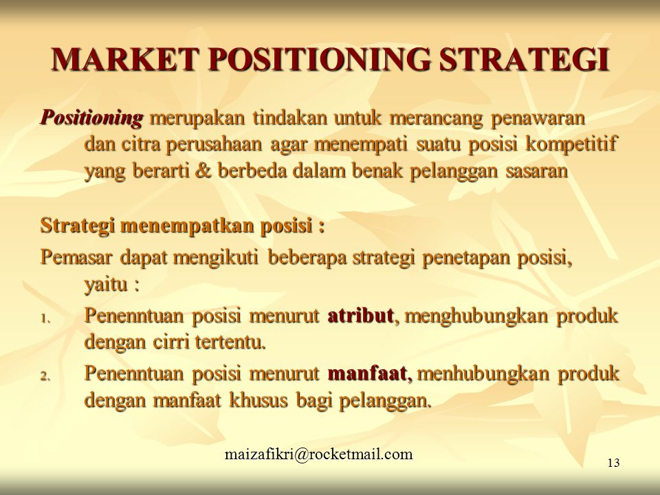 MARKET POSITIONING STRATEGI