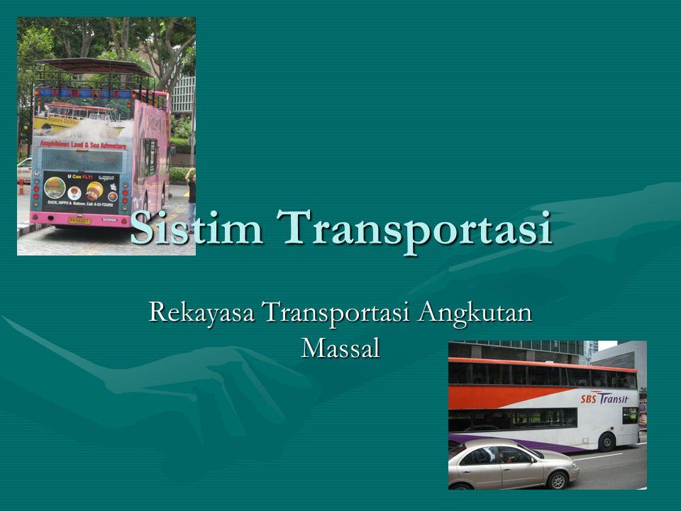 Rekayasa Transportasi Angkutan Massal