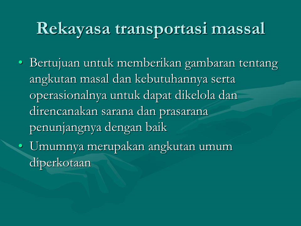 Rekayasa transportasi massal