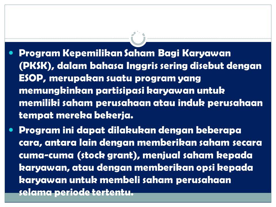 2. Program Kepemilikan Saham Bagi Karyawan