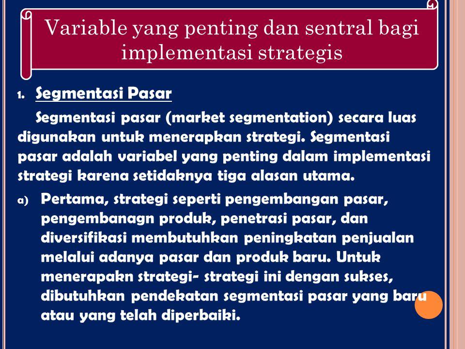 Variable yang penting dan sentral bagi implementasi strategis