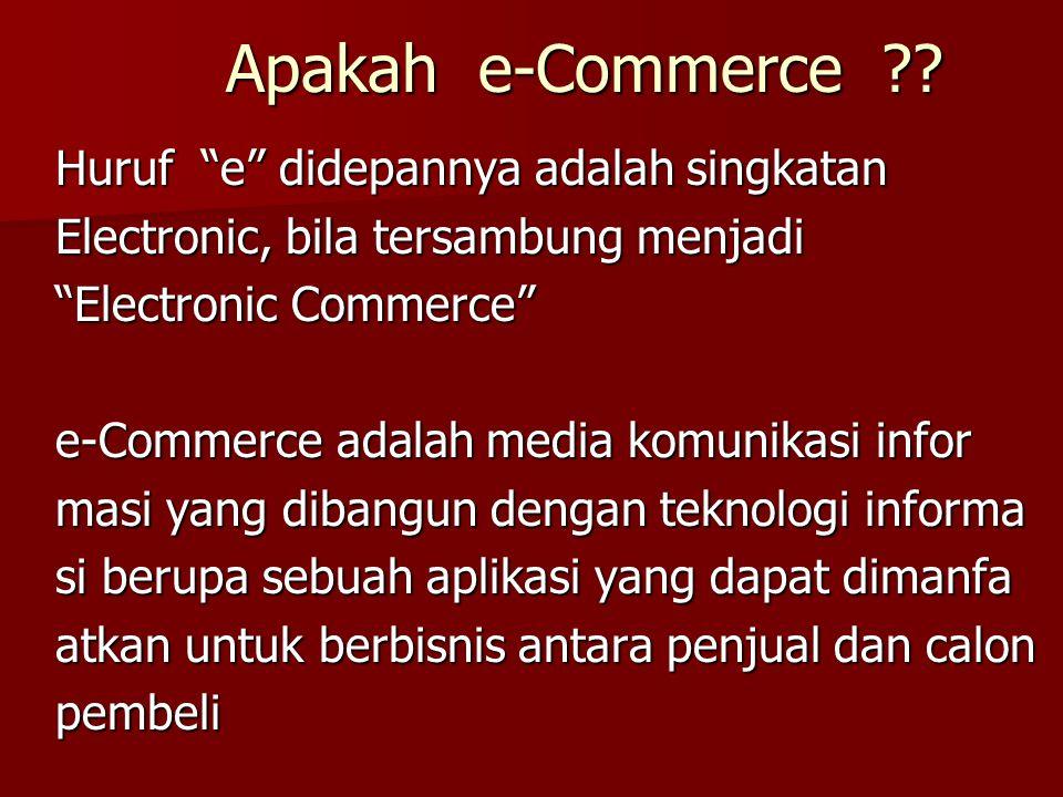 Apakah e-Commerce Huruf e didepannya adalah singkatan