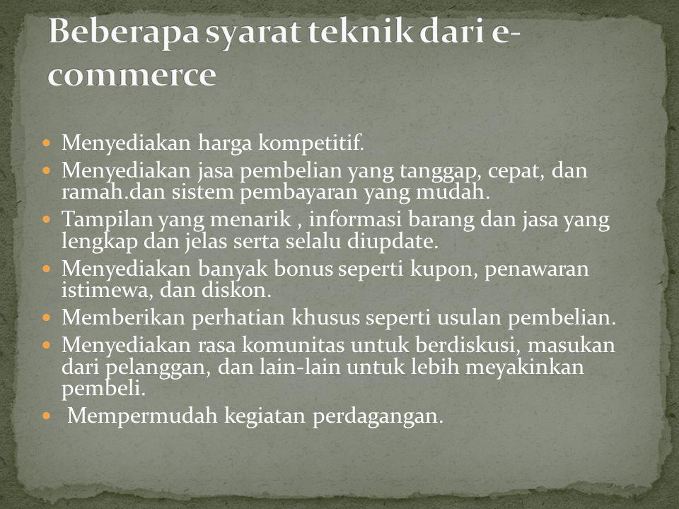 Beberapa syarat teknik dari e-commerce