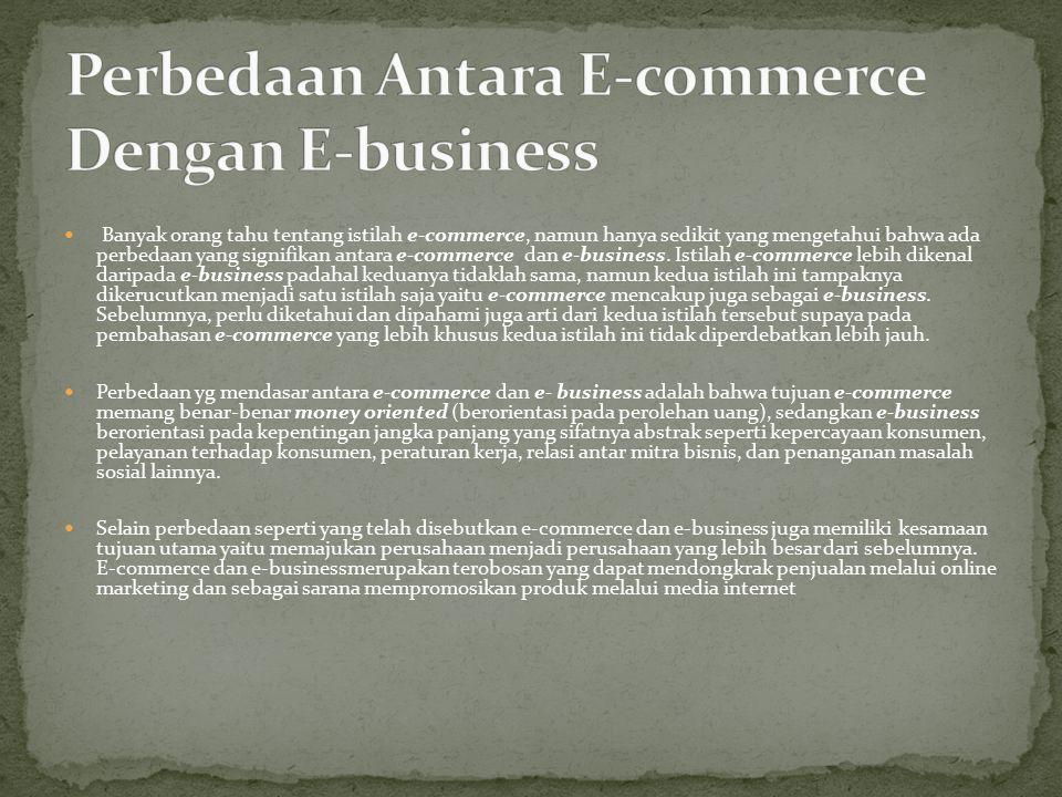 Perbedaan Antara E-commerce Dengan E-business