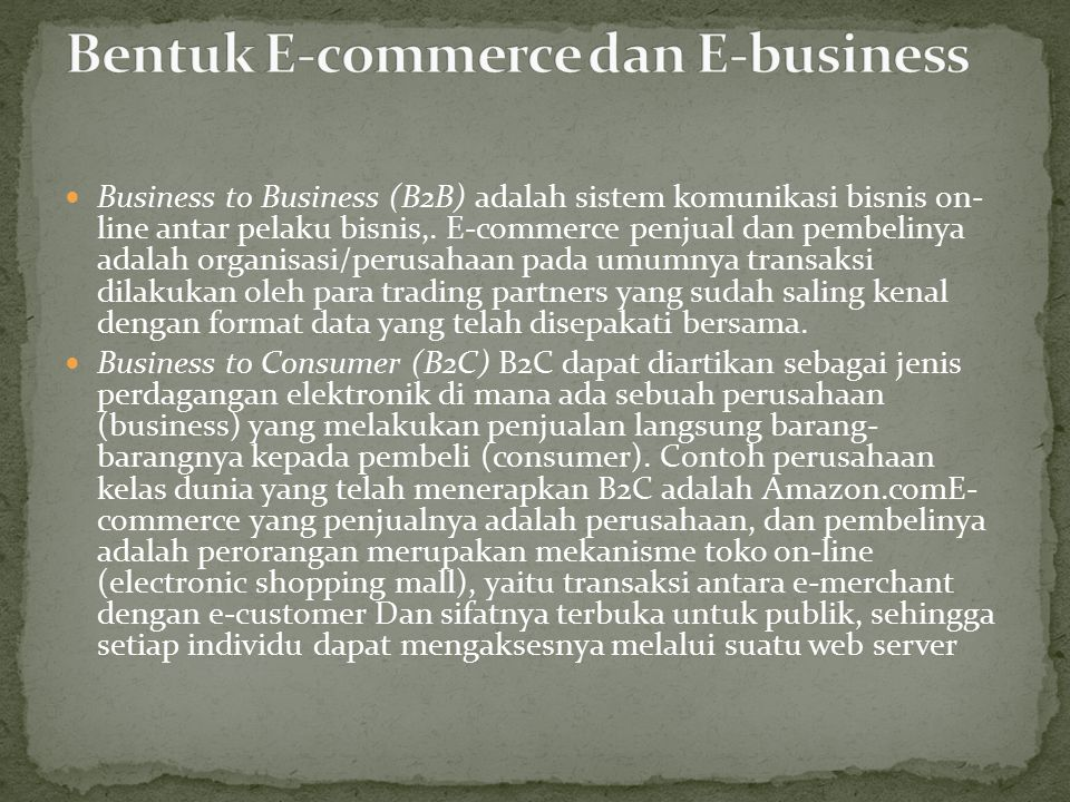 Bentuk E-commerce dan E-business