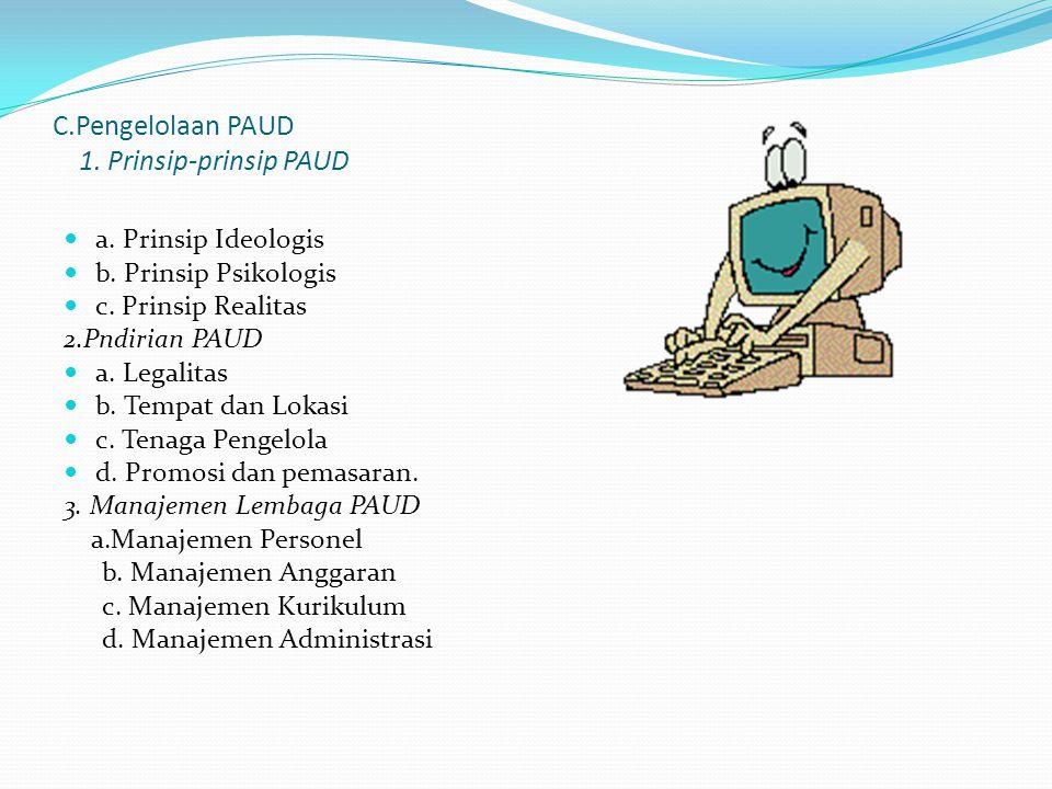 C.Pengelolaan PAUD 1. Prinsip-prinsip PAUD