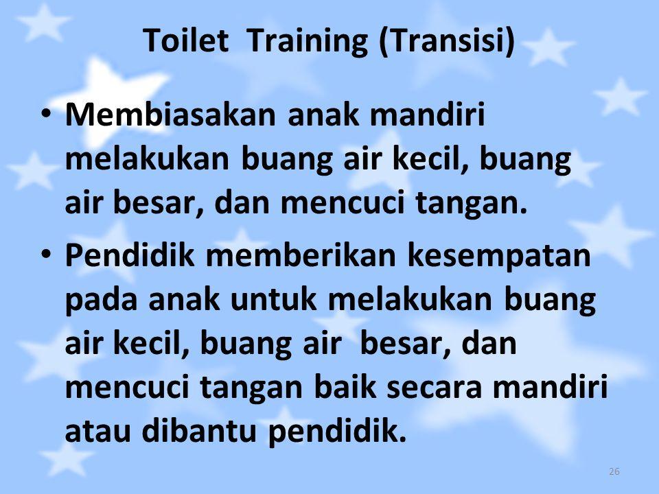Toilet Training (Transisi)