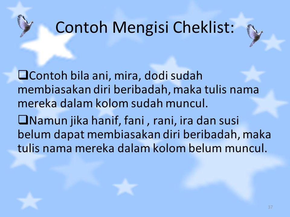 Contoh Mengisi Cheklist: