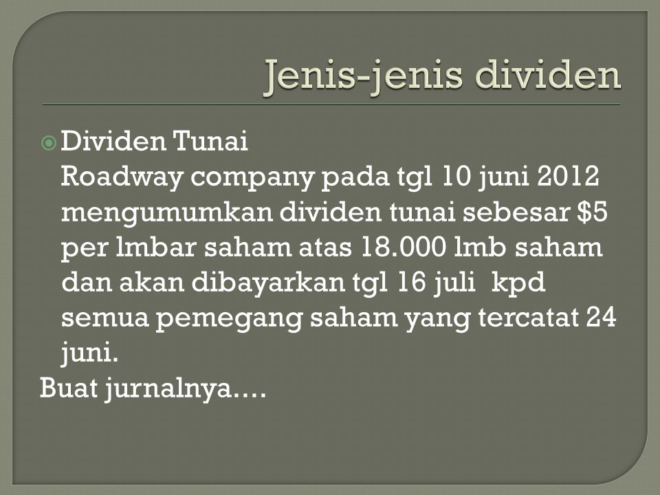 Jenis-jenis dividen Dividen Tunai