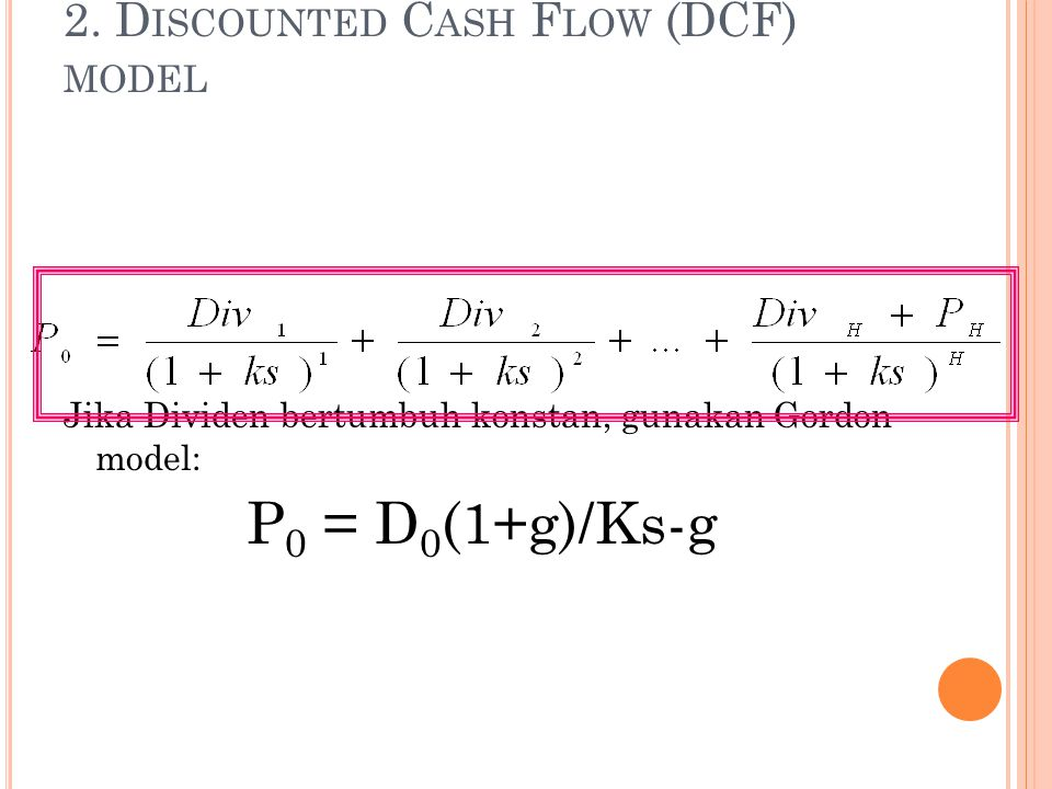 2. Discounted Cash Flow (DCF) model
