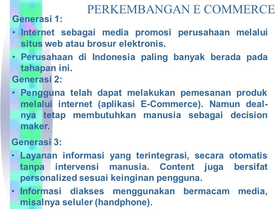 PERKEMBANGAN E COMMERCE