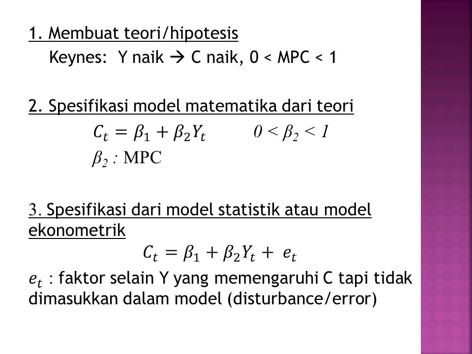 3. Spesifikasi dari model statistik atau model ekonometrik