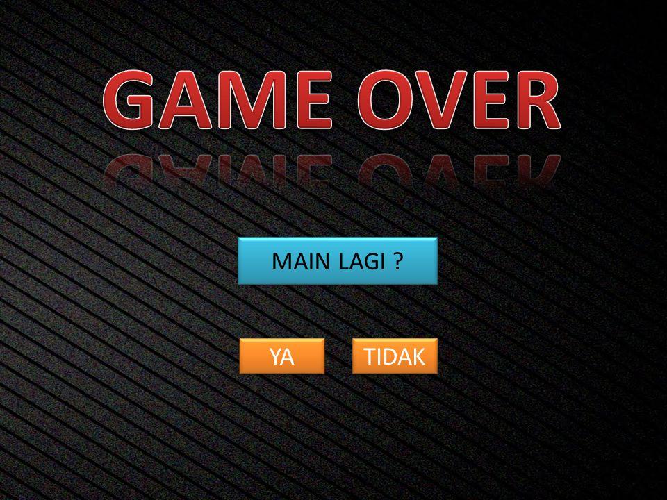GAME OVER MAIN LAGI YA TIDAK
