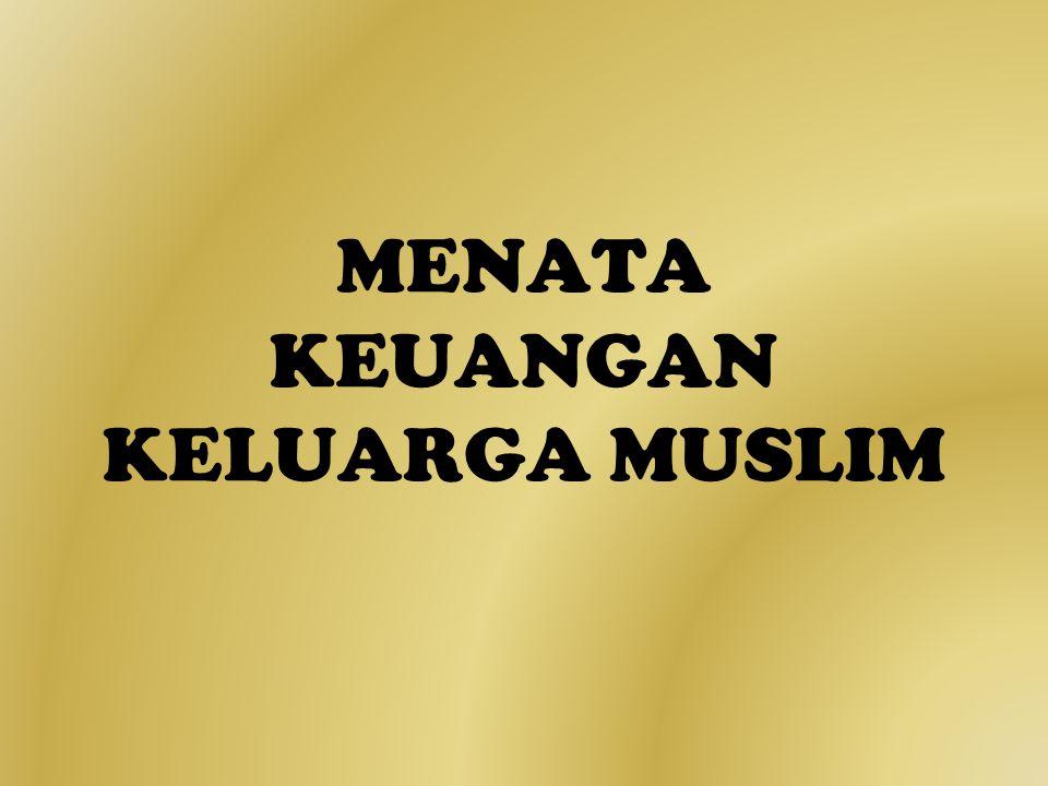 MENATA KEUANGAN KELUARGA MUSLIM