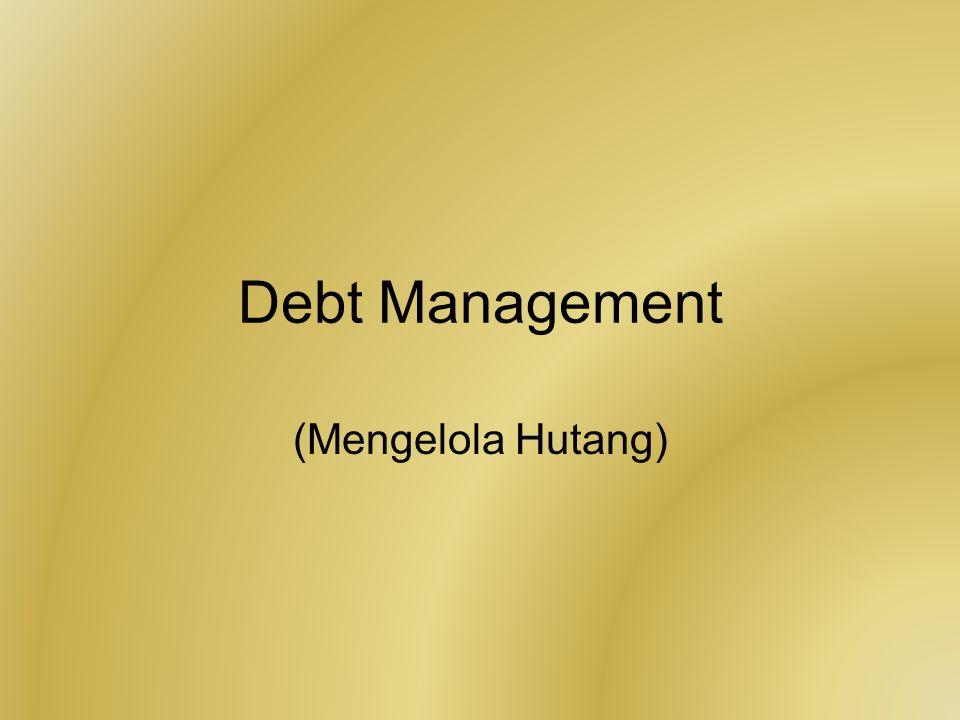 Debt Management (Mengelola Hutang)