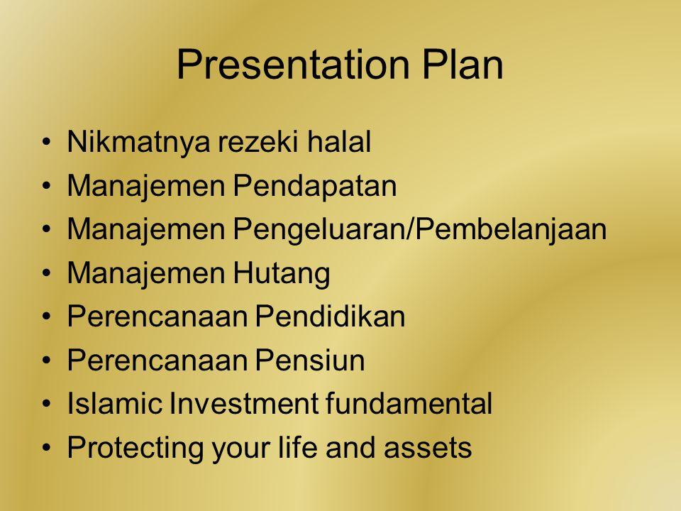 Presentation Plan Nikmatnya rezeki halal Manajemen Pendapatan