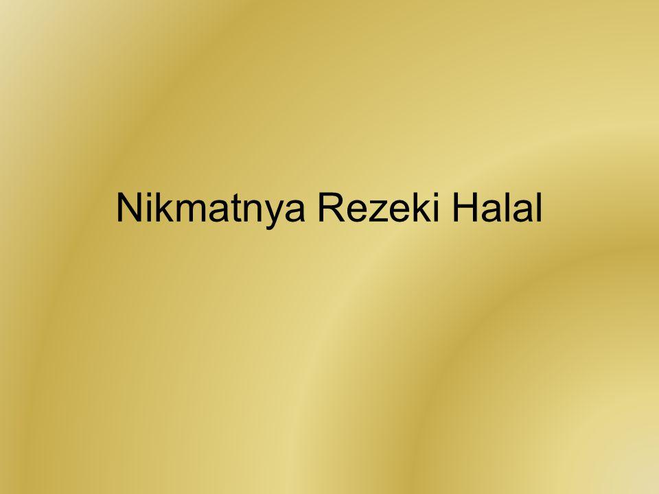 Nikmatnya Rezeki Halal