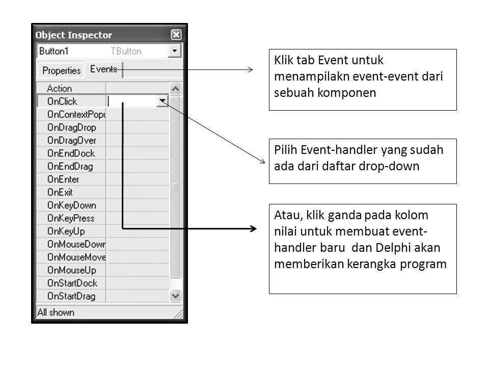 Klik tab Event untuk menampilakn event-event dari sebuah komponen