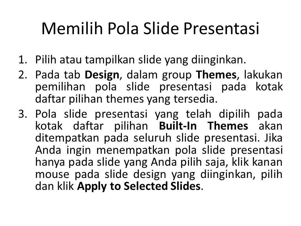 Memilih Pola Slide Presentasi