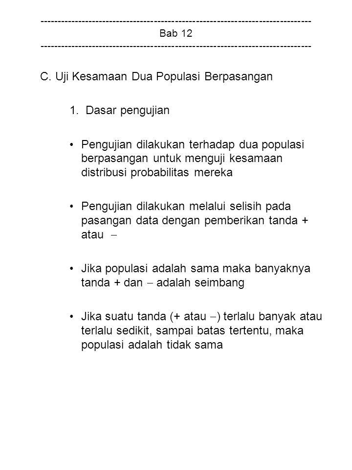C. Uji Kesamaan Dua Populasi Berpasangan 1. Dasar pengujian
