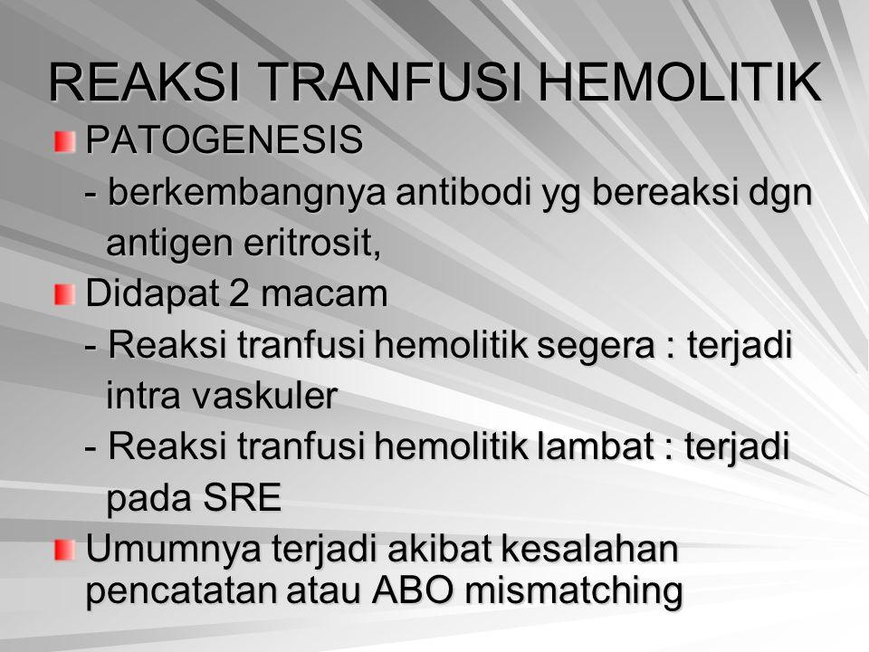 REAKSI TRANFUSI HEMOLITIK