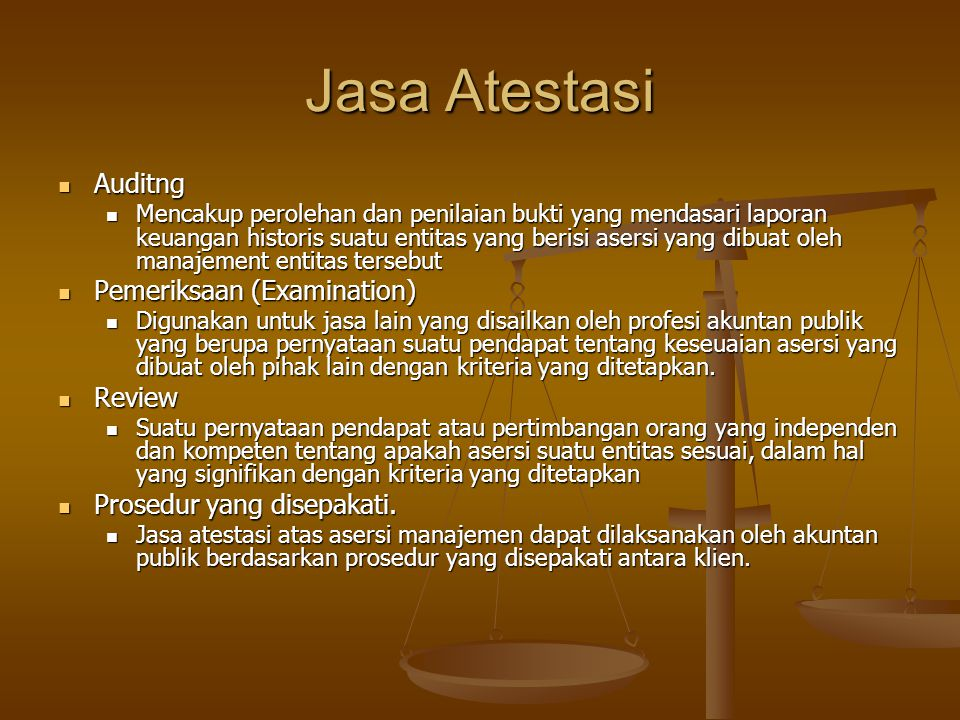 Jasa Atestasi Auditng Pemeriksaan (Examination) Review
