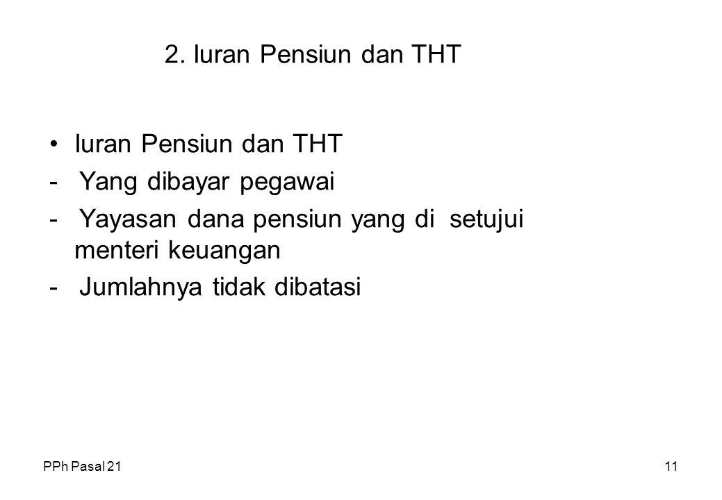 - Yayasan dana pensiun yang di setujui menteri keuangan