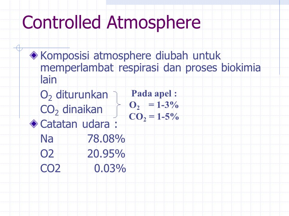 Controlled Atmosphere