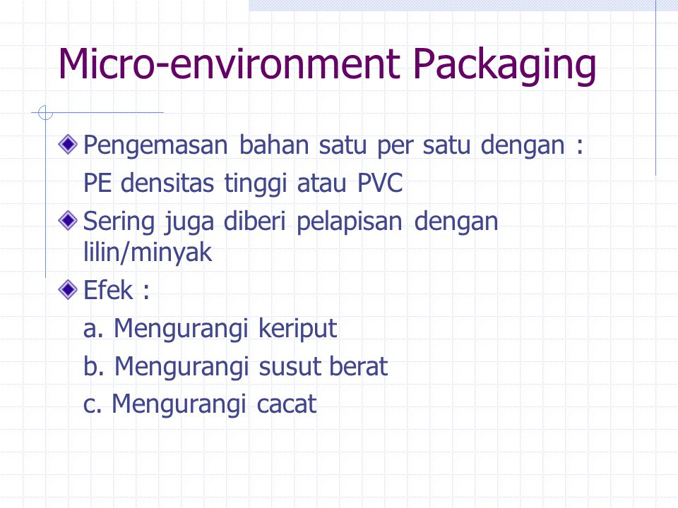 Micro-environment Packaging