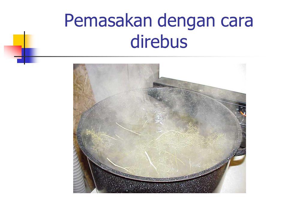 Pemasakan dengan cara direbus