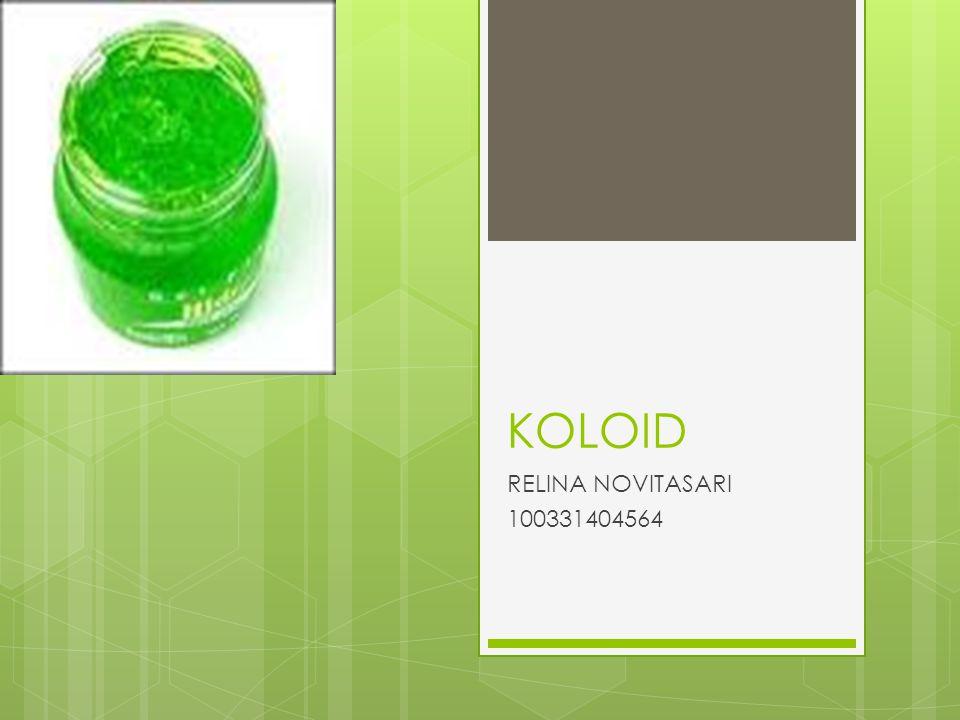 KOLOID RELINA NOVITASARI 100331404564