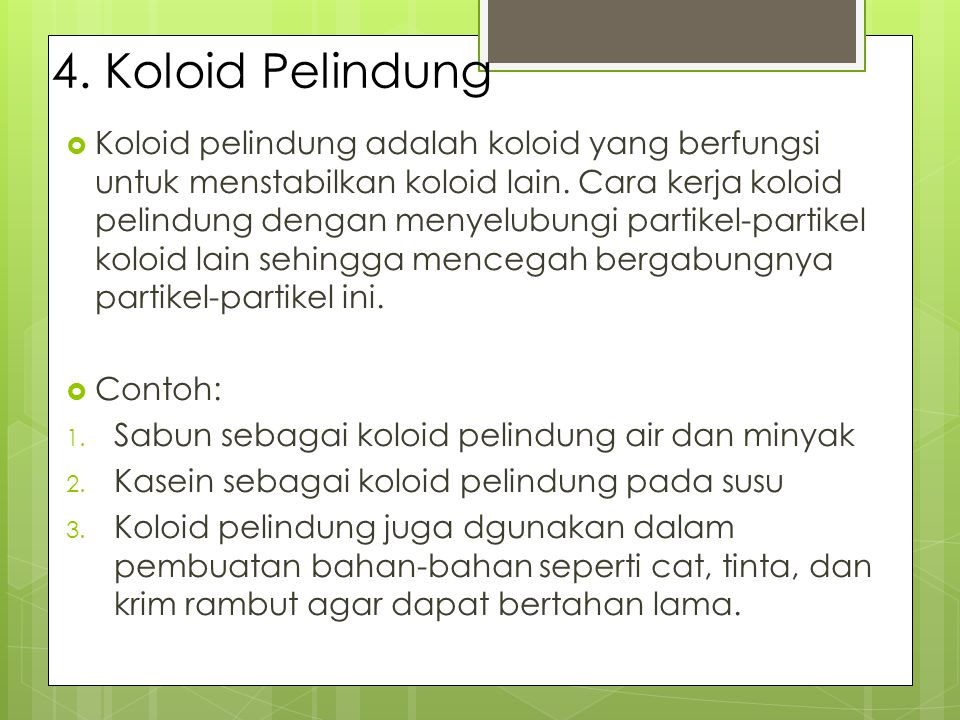 4. Koloid Pelindung