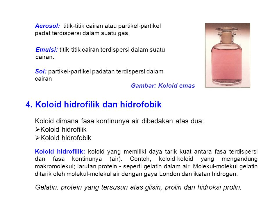 4. Koloid hidrofilik dan hidrofobik