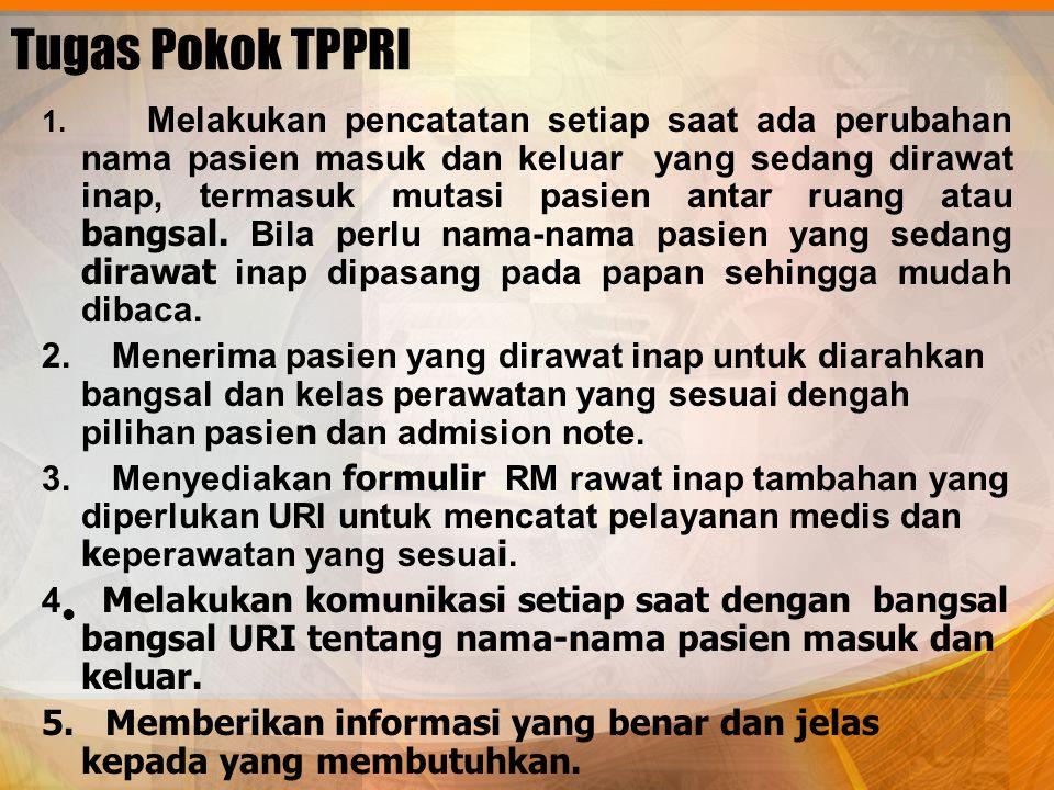 Tugas Pokok TPPRI