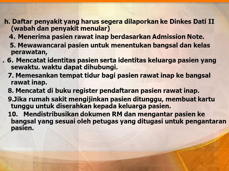 h. Daftar penyakit yang harus segera dilaporkan ke Dinkes Dati II (wabah dan penyakit menular)