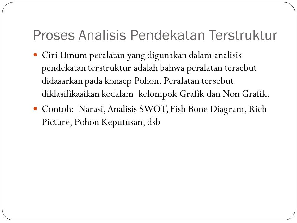 Proses Analisis Pendekatan Terstruktur