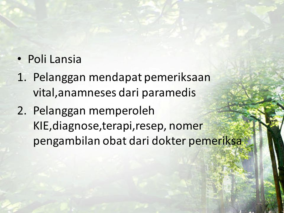 Poli Lansia Pelanggan mendapat pemeriksaan vital,anamneses dari paramedis.